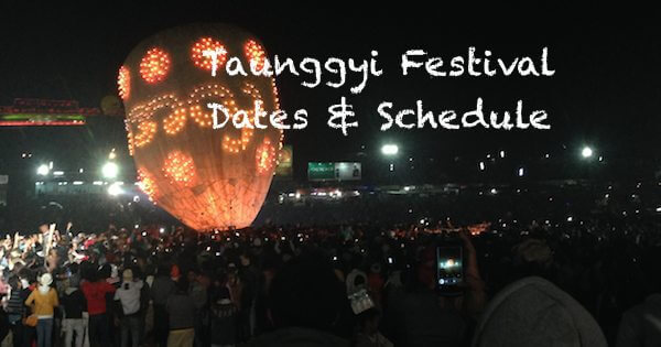 Taunggyi Balloon Festival Dates 2017 | Nats Travels